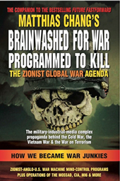Brainwashed for War, Chang