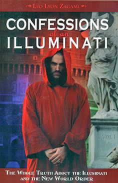 Confessions of an Illuminati, Volume 1