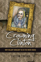 Crowning Clinton, Victor Thorn