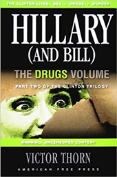 Hillary (and Bill) Drugs Volume