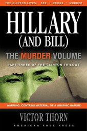 Hillary and Bill: Murder, Thorn