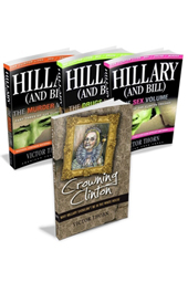 Hillary & Bill Trilogy and Crowning Clinton
