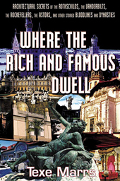 Where the Rich and Famous Dwell DVD, Marrs