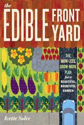 Edible Front Yard, Ivette Soler