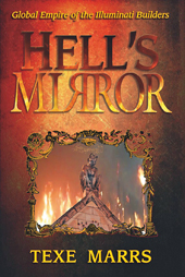 Hell's Mirror, by Texe Marrs