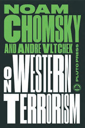On Western Terrorism, Chomsky and Vltchek