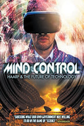 Mind Control: HAARP and the Future of Technology