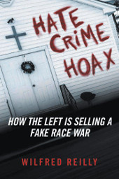 Hate Crime Hoax – How the Left is Selling a Fake Race War Hate_crime_hoax-1