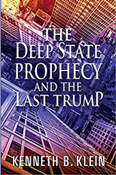 Deep State Prophecy, Kenneth Klein