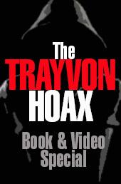 Trayvon Hoax - Book & DVD special
